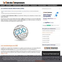 Le CDD : Durée, motifs de recours, conclusion, renouvellement et cessation