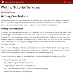 Writing Conclusions: Writing Guides: Writing Tutorial Services: Indiana University Bloomington