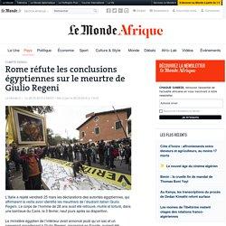 Rome réfute les conclusions égyptiennes sur le meurtre de GiulioRegeni