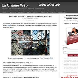 Dossier Curation : Conclusions et évolutions 6