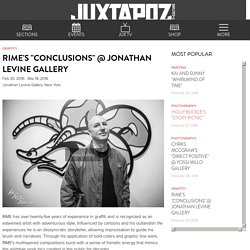 """Rime's """"Conclusions"""" @ Jonathan Levine Gallery"""