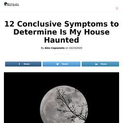 Symptoms to Determine Is My House Haunted