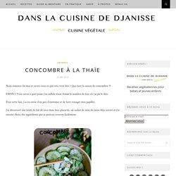 Salade de concombre à la Thaïe {recette végétalienne}