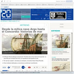 Desde la mítica nave Argo hasta el Concordia: historias de mar