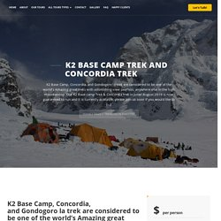 K2 BASE CAMP TREK CONCORDIA TREK-JASMINE TOUR TREKKING