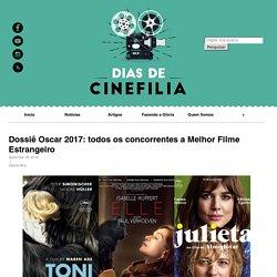 Dossiê Oscar 2017: todos os concorrentes a Melhor Filme Estrangeiro