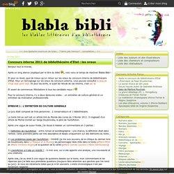 Concours interne 2011 de bibliothécaire d'Etat : les oraux - Blabla Bibli