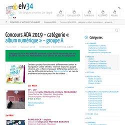 Concours ADA 2019 – catégorie « album numérique » – groupe A