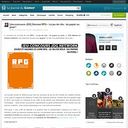 [Jeu-concours JDG] Dévorez RPG – Le jeu de rôle : du papier au pixel !