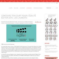 Concours Ton court pour l'égalité édition 2015 : les lauréats