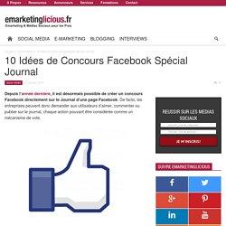 10 Idées de Concours Facebook Spécial Journal