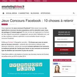 Jeux Concours Facebook : 10 choses à retenir