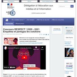 CLEMI-Créteil - Concours RESPECT ! Enquêtez et partagez les solutions