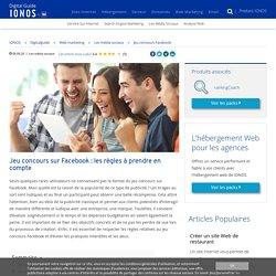 Jeu concours Facebook : méthodes et conseils
