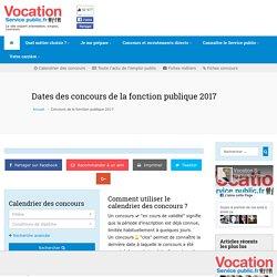 Dates des concours de la fonction publique 2017 - Vocation Service Public