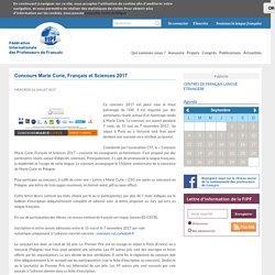 Concours Marie Curie, Français et Sciences 2017