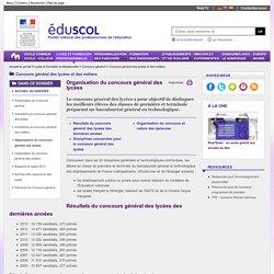 Concours général des lycées et des métiers - Organisation, historique...