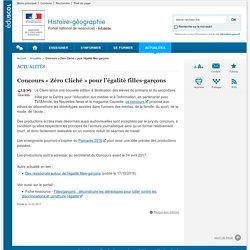 Concours « Zéro Cliché » pour l'égalité filles-garçons-Histoire-géographie-Éduscol