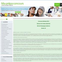 Annales concours Infirmier. Champagne - Ardenne 2014. Epreuves de Culture Générale