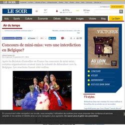 Concours de mini-miss: vers une interdiction en Belgique?