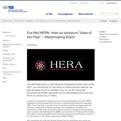 "Era-Net HERA: mise au concours ""Uses of the Past"" – Matchmaking Event"