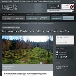 Le concours « Verdun - lieu de mémoire européen ?