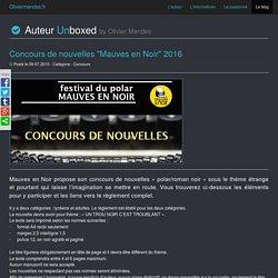 """Concours de nouvelles """"Mauves en Noir"""" 2016"""
