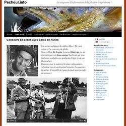 Concours de pêche avec Louis de Funes