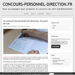 Le concours de personnel de direction. Un point de vue. - CONCOURS-PERSONNEL-DIRECTION.FR