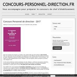 Concours Personnel de direction - 2017 - CONCOURS-PERSONNEL-DIRECTION.FR