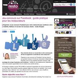 Jeu-concours sur Facebook: guide pratique pour les restaurateurs