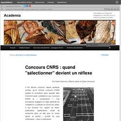 """Concours CNRS : quand """"sélectionner"""" devient un réflexe"""