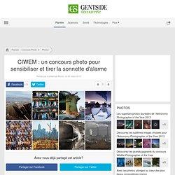 Photos - CIWEM : un concours photo pour sensibiliser et tirer la sonnette d'alarme
