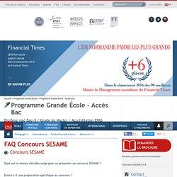 FAQ Concours SESAME - Programme Grande École - Accès Bac