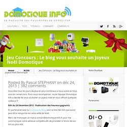 Jeu Concours : Le blog vous souhaite un joyeux Noël Domotique