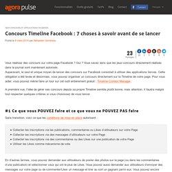 Concours Timeline Facebook : 7 choses à savoir - Agorapulse