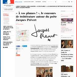 « À vos plumes ! », le concours de twittérature autour du poète Jacques Prévert