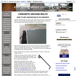 Concrete Anchor Bolts - How To Set Anchor Bolts In Concrete