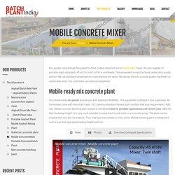 Mobile RMC Mixer - Concrete Batching Plant Exporter