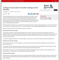 5 Ways to Use Custom Concrete Coatings and Its Benefits