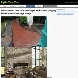 The Stamped Concrete Flooring In Kolkata Is Changing The Outdoor Flooring Concep
