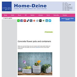 Concrete flower pots and containers