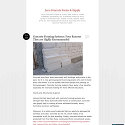 Concrete Forming Systems: Four Reasons They are Highly Recommended