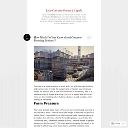 How Much Do You Know about Concrete Forming Systems?