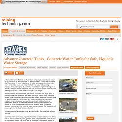 Advance Concrete Tanks - Concrete Water Tanks for Safe, Hygienic Water Storage - Mining Technology