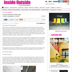 Concrete intentions-Tadao Ando : Inside Outside Magazine