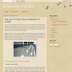 Top 4 D-I-Y Paint Floors Mistakes To Avoid!