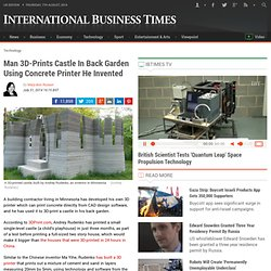 Man 3D-Prints Castle In Back Garden Using Concrete Printer He Invented