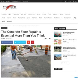 The Concrete Floor Repair Is Essential More Than You Think