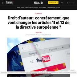 Droit d'auteur : concrètement, que vont changer les articles 11 et 13 de la directive européenne ? - Médias / Net